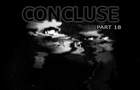 CONCLUSE - Part 18 - Infected Manifold