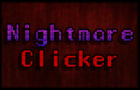 Nightmare Clicker