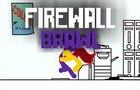 Firewall Brawl