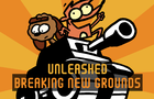 Unleashed: Breaking New Grounds