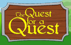 The Quest for A Quest