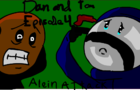 Tom and Dan episode 4: Alein attack (pls read descreption)