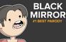 BLACK MIRROR #1 BEST PARODY