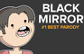 BLACK MIRROR #1 BEST PARODY