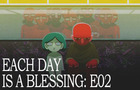 each.day.is.a.blessing E02
