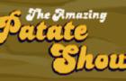 La Patate - The Amazing Patate Show