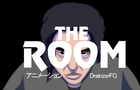The Room Anime Opening