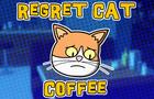 Regret Cat: Coffee