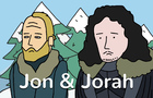 Game of Thrones - Jon & Jorah