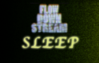 FlowDownStream - Sleep