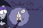 Bunker City Short #1-Best Song