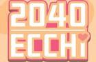Twenty Forty Ecchi