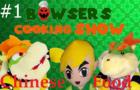 SMZ - Bowser's Cooking Show 1