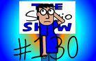 The Sergio Show Episode #130