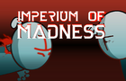 Imperium of Madness [TRAILER]