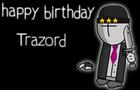 Happy Birthday Trazord