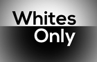 Whites Only