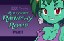 Rottytops' Raunchy Romp XXX Parody - Part 1