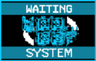 Waiting System