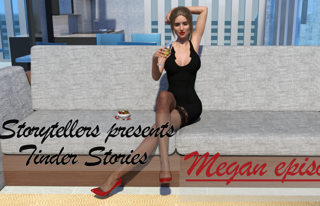 Tinder Stories - Megan Episode