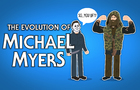 The Evolution of Michael Myers