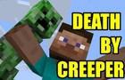DEATH BY CREEPER | Minecraft Animation (TEST)
