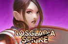 Rosgladia Strike: Demo