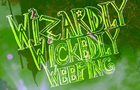 Wizardly Wickedly Weeping (2016)