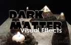 Dark Matter Visual Effects