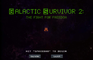 Galactic Survivor 2: The Fight For Freedom