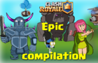 Epic Compilation of my Clash Royale Animation