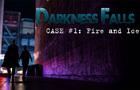 Darkness Falls Ep1
