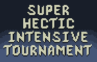 Super Hectic Intensive Tournament