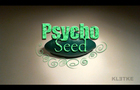 Psycho Seed