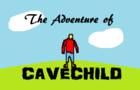 The Adventure of CaveChild