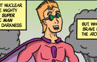 The Secret Origin of Captain Super Atomic Man (VideoComic)
