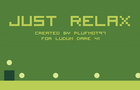 Just Relax (LD41 Game)