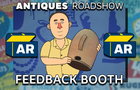 Antiques Roadshow Feedback Booth