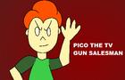Pico The TV Gun Salesman (INCOMPLETE)