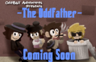 The Oddfather - Teaser Trailer