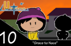 UnTown episode 10- Grace to Nace