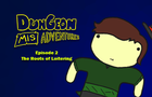 Dungeon Misadventures Episode 2: The Roots of Loitering
