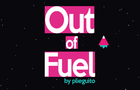 Out Of Fuel