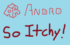 Itchy I Guess by Andro