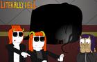 Literall Hell Episode 3 part 1