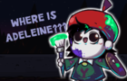 Where is Adeleine?