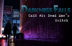 Darkness Falls Eps 1-2