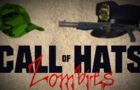 Call of Hats: Zombies