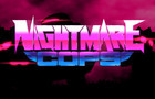Nightmare Cops Teaser
