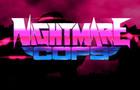 Nightmare Cops Teaser